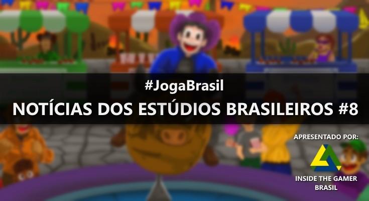 Joga Brasil: Notícias dos estúdios brasileiros #8
