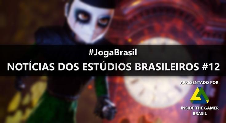 Joga Brasil: Notícias dos estúdios brasileiros #12
