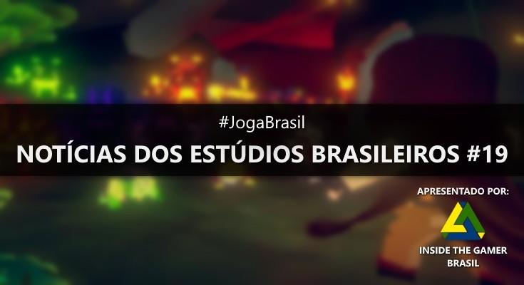 Joga Brasil: Notícias dos estúdios brasileiros #19