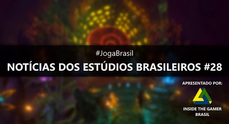 Joga Brasil: Notícias dos estúdios brasileiros #28