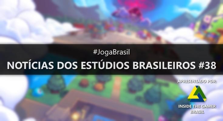 Joga Brasil: Notícias dos estúdios brasileiros #38