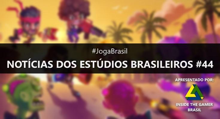 Joga Brasil: Notícias dos estúdios brasileiros #44